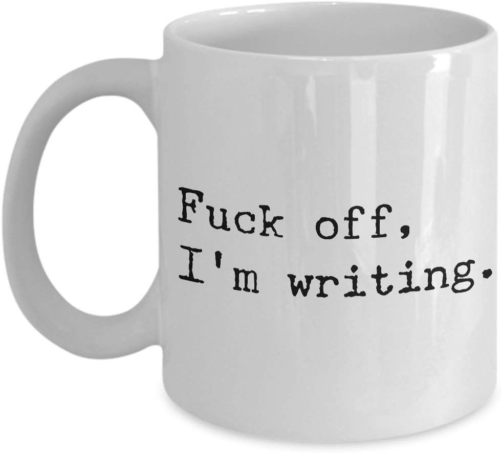 Writing Mug Mugs for Writers Fuck Off I'm Writing Mug Funny Novelty Ceramic Coffee Cup Gifts for Writers