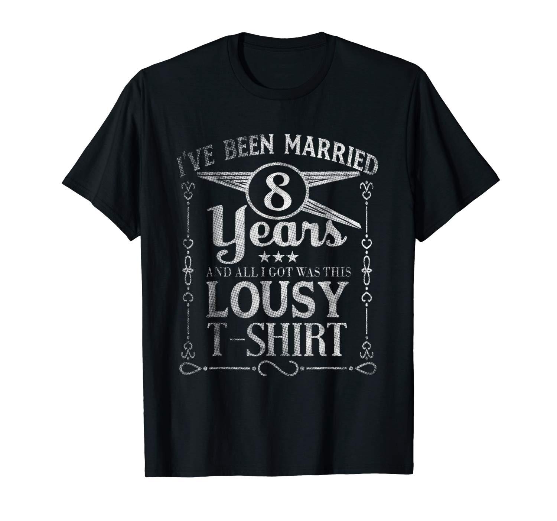 8th Year Anniversary Shirt Eight Year Wedding Married