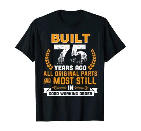75th birthday shirt