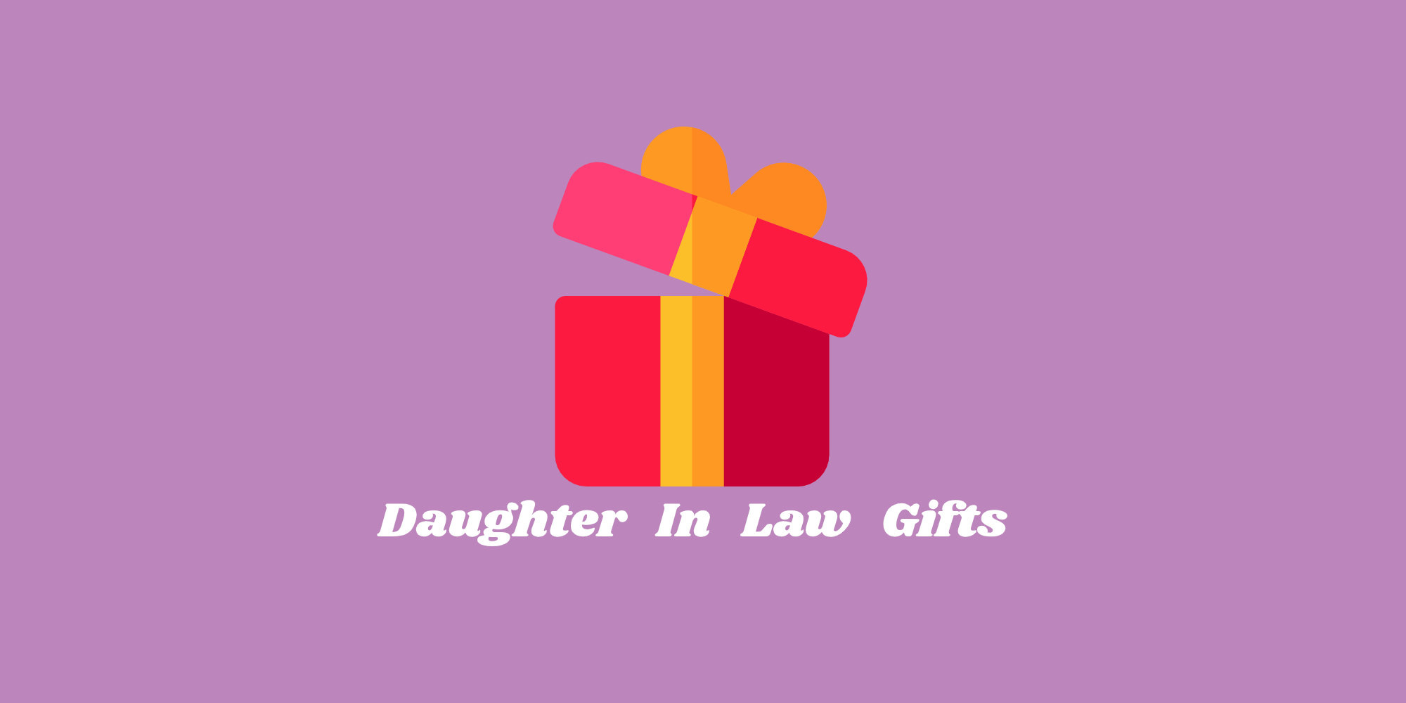Daughter In Law Gifts