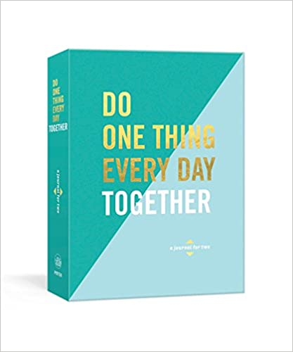 2. Do One Thing Every Day Together: A Journal for Two