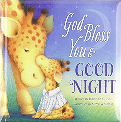 9. God Bless You and Good Night (A God Bless Book)