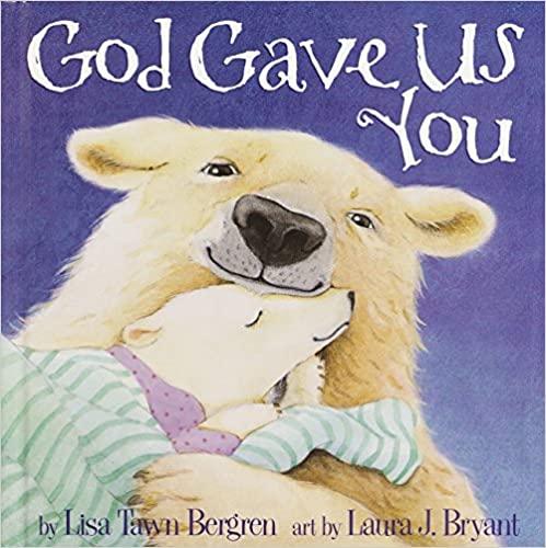 10. God Gave Us You