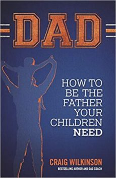 How to be the father your child needs